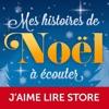 Mes histoires de Noël à lire et à écouter - contes et livres pour enfants, de la maternelle au CP.