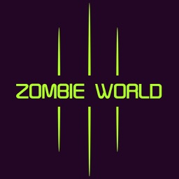 Zombie World - A creative dodge game you have never seen !