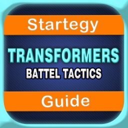 Best Strategy+Character Guide For Transformers: Battle Tactics
