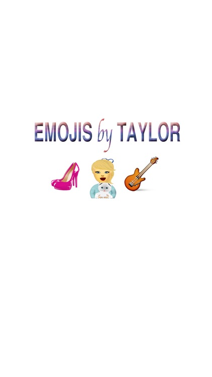 Emojis by Taylor