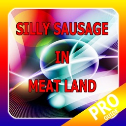PRO - Silly Sausage in Meat Land Game Version Guide