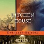 The Kitchen House (by Kathleen Grissom)
