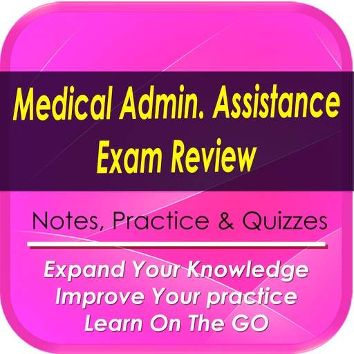 Medical Administrative Assistance Exam Review: 1800 studt notes & Quizzes