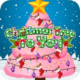 Christmas Tree To You