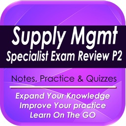 Supply Management Exam Review :1200 Study Notes & Exam Quizzes (Part 2)