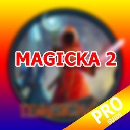 PRO - Magicka 2 Game Version Guide