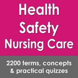 Health Safety Nursing Care: 2200 Flashcards