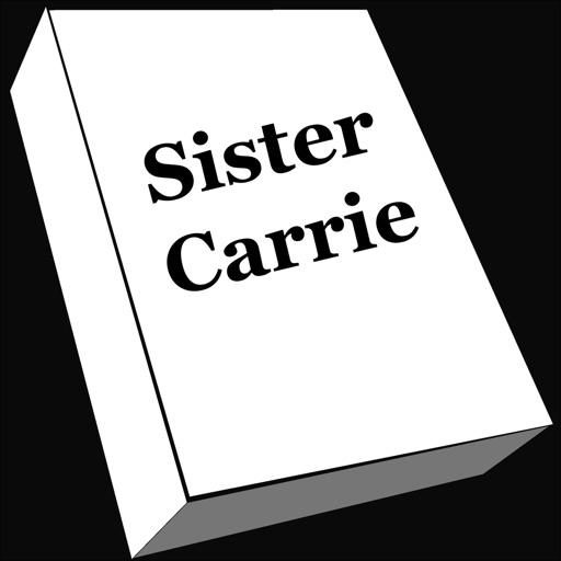 Sister Carrie!