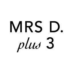 Mrs D plus 3
