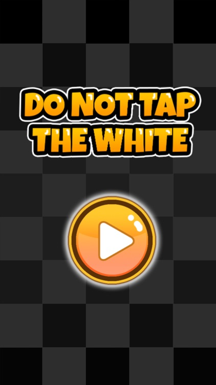 Do Not Tap The White