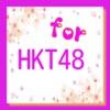 For HKT48