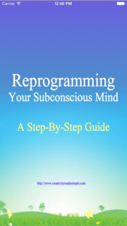 Reprogramming Subconscious Mind