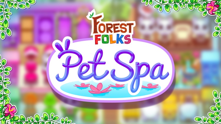 Forest Folks - Pet Spa and Animal Resort Game screenshot-4
