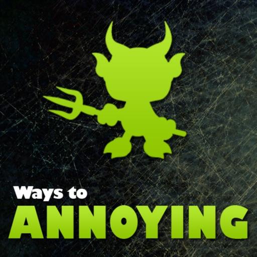 ** 500+ Ways to Annoying **
