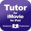 Tutor for iMovie for iPad