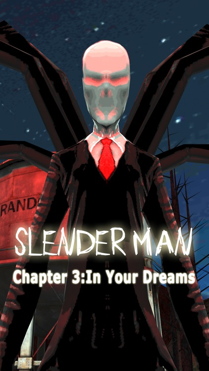 Slender Man Chapter 3: Dreams screenshot-0