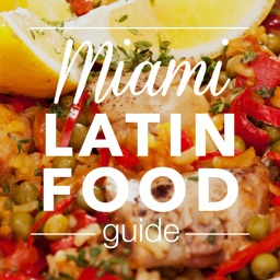 Miami Latin Food Guide - the insider's guide to the best Cuban, Argentine, Venezuelan, Peruvian and Latin food in Miami and Miami Beach