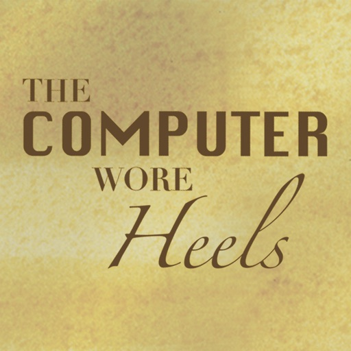 The Computer Wore Heels: The Female Mathematicians of WWII