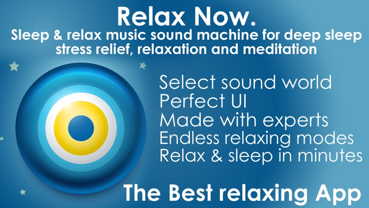 Relax Now. Sleep & relax music sound machine for deep sleep stress relief , relaxation and meditation screenshot-0