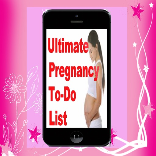 Ultimate Pregnancy Checklist.Pregnancy To-Do List.