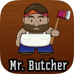Mr Butcher Man  Cut the Timber