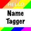 NAMETAGGER Fun, Funny NameTag w/ Name & Title! Landscape, Portrait & Watch Modes