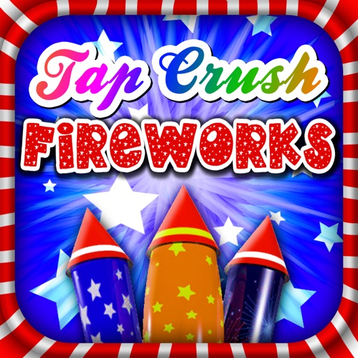 Tap Crush Fireworks