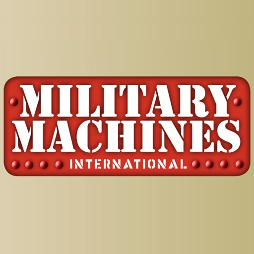 Military Machines International magazine - The Past, Present and Future of Military Vehicles