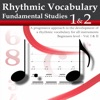 Rhythmic Vocabulary For All Instruments : Fundamental Studies - iPhoneアプリ