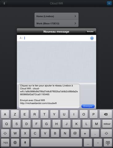 Cloud Wifi : sauvez, synchronisez avec iCloud et partagez vos clés wifi par email, iMessage/SMS et bluetooth iPad