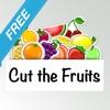 Cut the Fruits Free