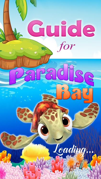 Guide for Paradise Bay