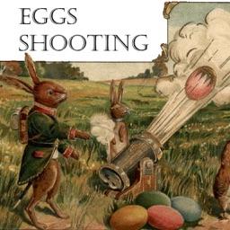 Eggs Shooting