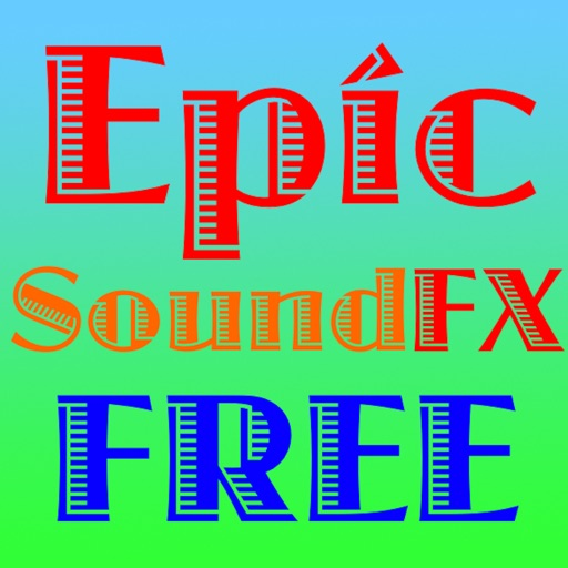 250+ Free Sound Effects - Epic Sound FX Free for iPad by SparkTap