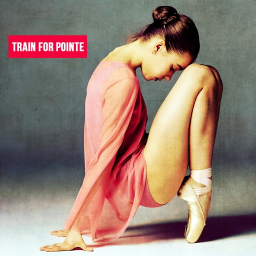 Ballet Dancing - How to Train for Pointe iOS App