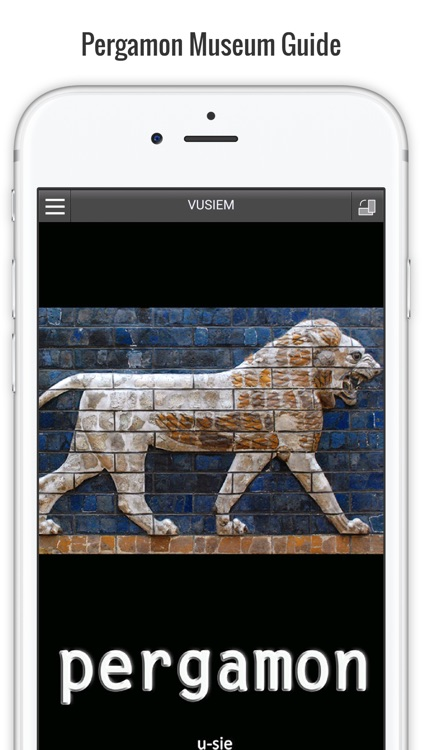 Pergamon Museum Full Edition - Staatliche Museen zu Berlin screenshot-0