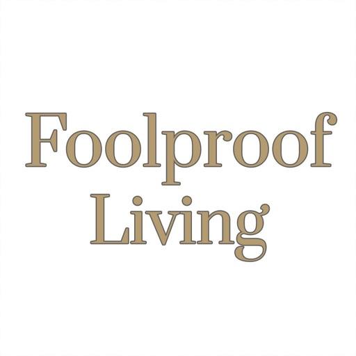 Foolproof Living