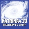 Katrina+10: Mississippi's Story