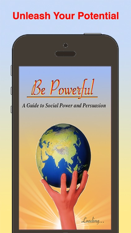 Be Powerful: Gain Confidence, Respect, and Influence