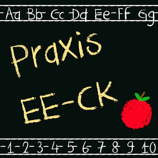 Praxis II EE-CK Early Education Exam Prep