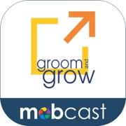 Groom & Grow Mobcast