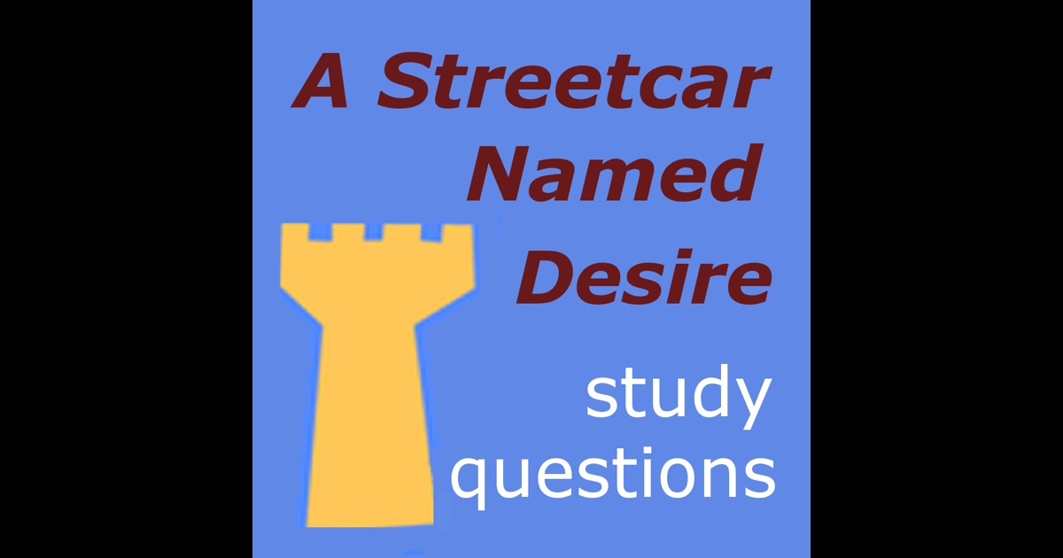 a streetcar named desire coursework questions Ocr as/a level english literature · edward ii · the duchess of malfi · she stoops to conquer · a doll's house · an ideal husband · the merchant's prologue and tale · paradise lost books 9 and 10 · samuel taylor coleridge · maud · christina rossetti · the history boys · private lives · a streetcar named desire · that.