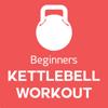 Beginners Kettlebell Workout