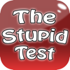 Am I Stupid Test - Stupid Test - Check your Knowledge!