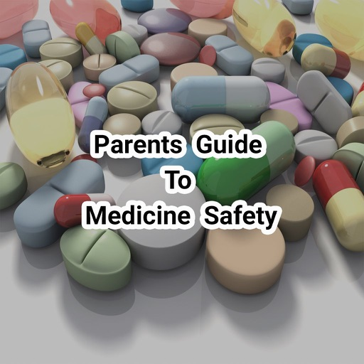 Parents Guide To Medicine Safety