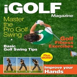 iGolf Magazine - The Best new Golfing Magazine for Mastering the Golf Swing plus more!