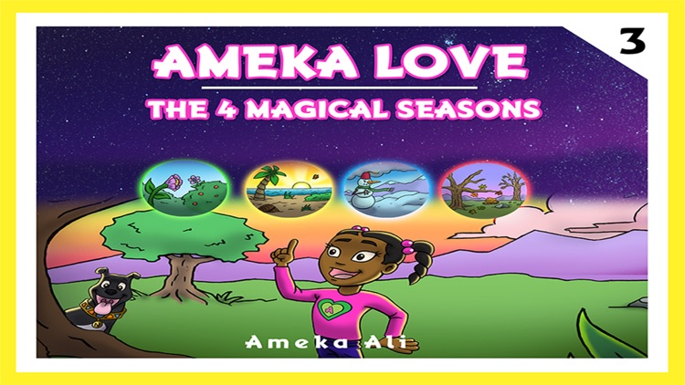 Ameka Love©™ The 4 Magical Seasons©™ screenshot-0