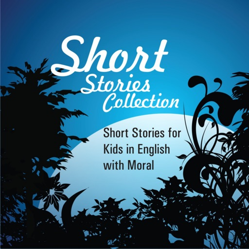 Short Stories for Kids in English with Moral - Short Stories