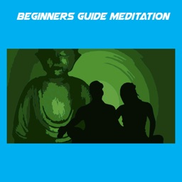 Beginners Guide Meditation