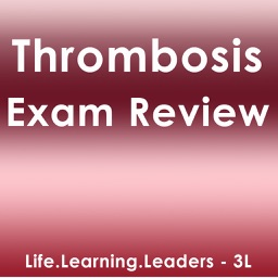 Thrombosis Exam Review & Test Bank App : 1300 Study Notes, Flashcards, & Practice Quiz